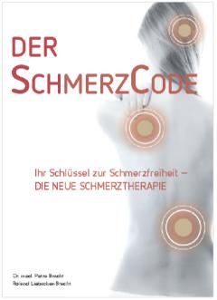 Der Schmerzcode, Petra Bracht, Roland Liebscher-Bracht, Schlüssel zur Schmerzfreiheit